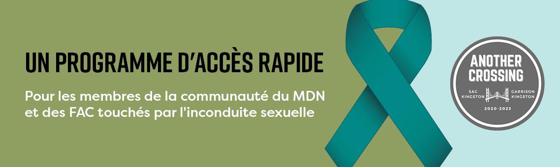 Programme d'accès rapide pour les membres de la communauté du MDN et des FAC touchés par l'inconduite sexuelle.