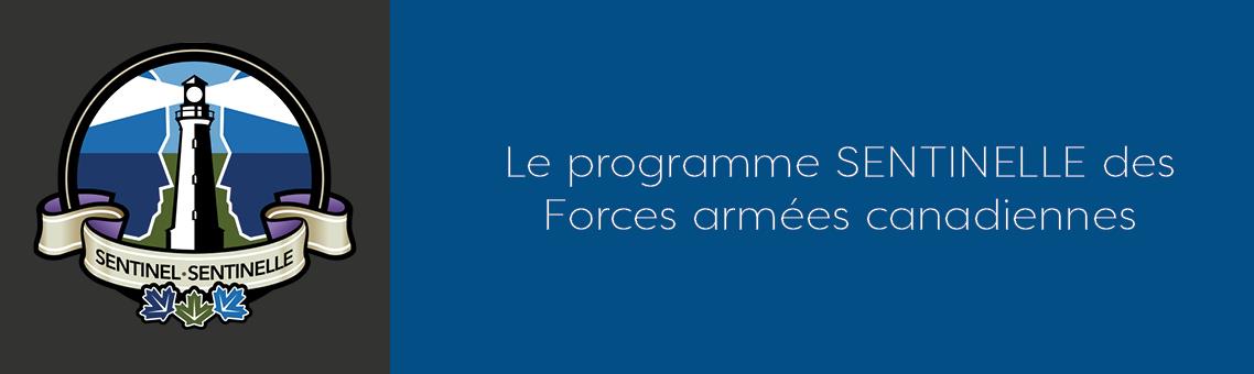 Le programme Sentinelle des Forces armées canadiennes